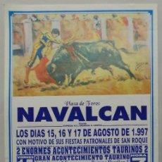 Carteles Toros: CARTEL TOROS PLAZA DE NAVALCAN 1997. Lote 110340511