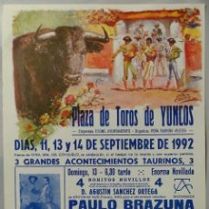 Carteles Toros: CARTEL DE TOROS PLAZA DE YUNCOS SEPTIEMBRE 1992 - PAULO BRAZUNA - CRISTINA SANCHEZ - CAMPANO. Lote 110340671