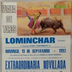 Carteles Toros: CARTEL PLAZA DE TOROS, LOMINCHAR, 1993 - MORENO, OSCAR ALBA. Lote 110341067