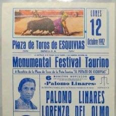 Carteles Toros: CARTEL PLAZA DE TOROS, ESQUIVIAS , 1992 - PALOMO LINARES,DEL OLMO,CUELLAR,LOZANO,DEL SAZ, HERMIDA. Lote 110341275