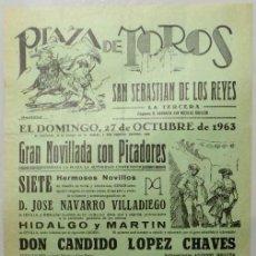Carteles Toros: CARTEL PLAZA DE TOROS DE SAN SEBASTIAN DE LOS REYES, 1963 - JOSE LA FUENTE,ARAGON, EL CHANO. Lote 110341731