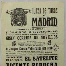 Carteles Toros: CARTEL PLAZA DE TOROS, MADRID , 1963 - EL SATELITE, PERUCHA, TRUJILLO. Lote 110342591