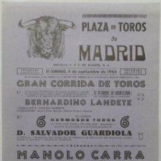 Carteles Toros: CARTEL PLAZA DE TOROS DE MADRID, 1966 - CARRA, EMILIO OLIVA, ARMANDO SOARES. Lote 110344507