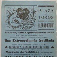 Carteles Toros: CARTEL PLAZA DE TOROS DE ALBURQUERQUE , 1955- NAVARRO DE OLIVARES, MRABELEÑO. Lote 110345723