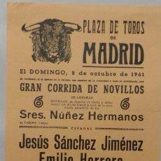 Carteles Toros: CARTEL PLAZA DE TOROS DE MADRID , 1961 - JESÚS SÁNCHEZ JIMÉNO - EMILIO HERRERO - LUIS CAMPERO . Lote 110346579