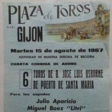 Carteles Toros: CARTEL TOROS PLAZA DE GIJON -1967- JULIO APARICIO - MIGUEL BAEZ LITRI - FRANCISCO RIBERA PAQUIRRI. Lote 110347767