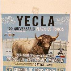 Carteles Toros: CARTEL TOROS TOROS YECLA 1 VEZ VICTORINOS 201. Lote 111170219