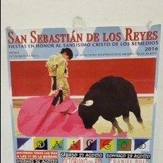 Carteles Toros: CARTEL TOROS SAN SEBASTIÁN DE LOS REYES. Lote 111171235