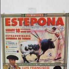 Carteles Toros: CARTEL TOROS ESTEPONA REAPARICIÓN DEL MAESTRO ESPLA. Lote 111171379