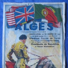 Carteles Toros: ALGÉS. 1945. CURRO CARO. PEPE DOMINGUÍN. MURTEIRA CORREIA. ANTONIO L. LOPES. Lote 112140207