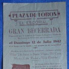 Carteles Toros: PLAZA DE TOROS EL ESCORIAL. 1942 GONZÁLEZ. POLO. GUADALIX. MAGÁN.. Lote 112141075