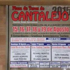 Carteles Toros: CARTEL TOROS CANTALEJO CORRIDA DE TOROS FANDIÑO Y VICTOR BARRIO MANO A MANO. Lote 112275191