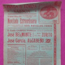 Carteles Toros: CARTEL TOROS, PLAZA VALENCIA, 1922, JOSE BELMONTE, ZURITO, ALGABEÑO, CT179. Lote 112399991