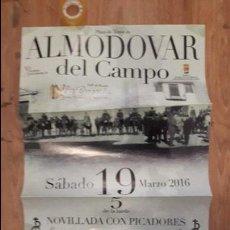 Carteles Toros: CARTEL TOROS ALMODOVAR DEL CAMPO. Lote 112524047