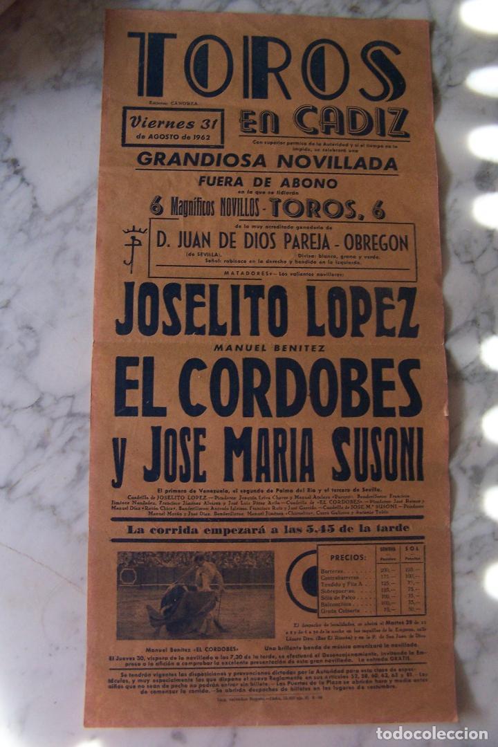 CARTEL TOROS CÁDIZ, JOSELITO LÓPEZ, EL CORDOBÉS Y JOSE MARÍA SUSONI. 1962. (Coleccionismo - Carteles Gran Formato - Carteles Toros)