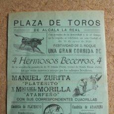 Carteles Toros: CARTEL DE TOROS DE ALCALÁ LA REAL. 16 DE AGOSTO DE 1928. PLATERITO Y ATARFEÑO. Lote 113144328
