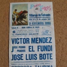 Affissi Tauromachia: CARTEL DE TOROS DE VILLAREJO DE SALVANÉS. 10 Y 11 DE OCTUBRE DE 1987. VÍCTOR MÉNDEZ, EL FUNDI, ETC.. Lote 113767691