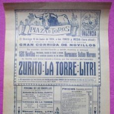 Carteles Toros: CARTEL TOROS, PLAZA VALENCIA, 1924, ZURITO, LA TORRE, LITRI, CT241. Lote 115051783