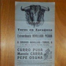 Carteles Toros: CARTEL TOROS - EN ZARAGOZA - NOVILLADA PICADA - 17 DE OCTUBRE DE 1959 - 43,5 X 20,5 CM. - PEPE OSUNA. Lote 115142611