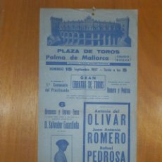 Carteles Toros: CARTEL TOROS - PLAZA PALMA DE MALLORCA - 15 SEPTIEMBRE 1957 - 43 X 20,5 CM - ANTONIO DEL OLIVAR. Lote 115145879