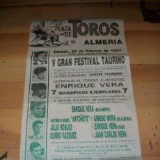 Carteles Toros: PLAZA DE TOROS DE ALMERIA-28 DE FEBRERO DE 1987-ENRIQUE VERA-ANTONIO CHENEL-JULIO ROBLES-CURRO VAZQU. Lote 115747967