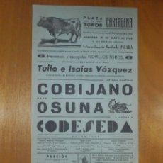 Carteles Toros: CARTEL TAURINO CORRIDA TOROS - CARTAGENA - 31 DE MAYO 1959 - 40,5 X 21 CM - COBUJANO, OSUNA. Lote 116105180