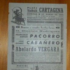 Carteles Toros: CARTEL TAURINO CORRIDA TOROS - PLAZA CARTAGENA - 9 DE MARZO 1958 - 32 X 22 CM - PACORRO. Lote 116113283