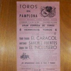 Carteles Toros: CARTEL TAURINO CORRIDA TOROS - PLAZA PAMPLONA - 17 DE ABRIL 1966 - 43 X 21 CM -. Lote 116114523