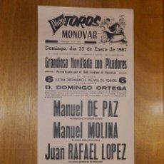 Carteles Toros: CARTEL TAURINO CORRIDA TOROS - PLAZA MONOVAR - 25 DE ENERO 1987- 43 X 21 CM -. Lote 116115323