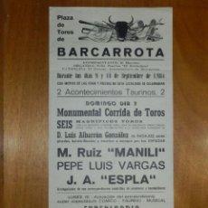 Carteles Toros: CARTEL TAURINO CORRIDA TOROS - PLAZA BARCARROTA - 9 Y 10 DE SEPTIEMBRE 1984- 43 X 21 CM -. Lote 116115891