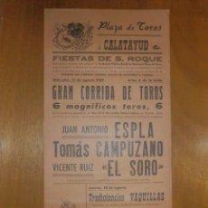 Carteles Toros: CARTEL TAURINO CORRIDA TOROS - PLAZA CALATAYUD - 15 DE AGOSTO 1987- 42,5 X 21,5 CM - ESPLA. Lote 116117063
