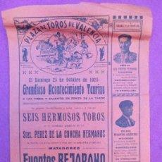 Carteles Toros: CARTEL TOROS, PLAZA VALENCIA, 1925, FUENTES BEJARANO, AGÜERO Y CHAVES, CT272. Lote 117045687