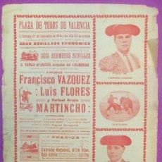 Carteles Toros: CARTEL TOROS, PLAZA VALENCIA, 1914, FRANCISCO VAZQUEZ, LUIS FLORES Y MARTINCHO, CT273. Lote 117050835