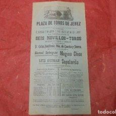 Carteles Toros: 1910 JEREZ CADIZ - CARTEL DE TOROS MOGINO CHICHO ZAPATERITO DE CORDOBA Y SEVILLA - GANADERIA FONTFRE. Lote 117229543