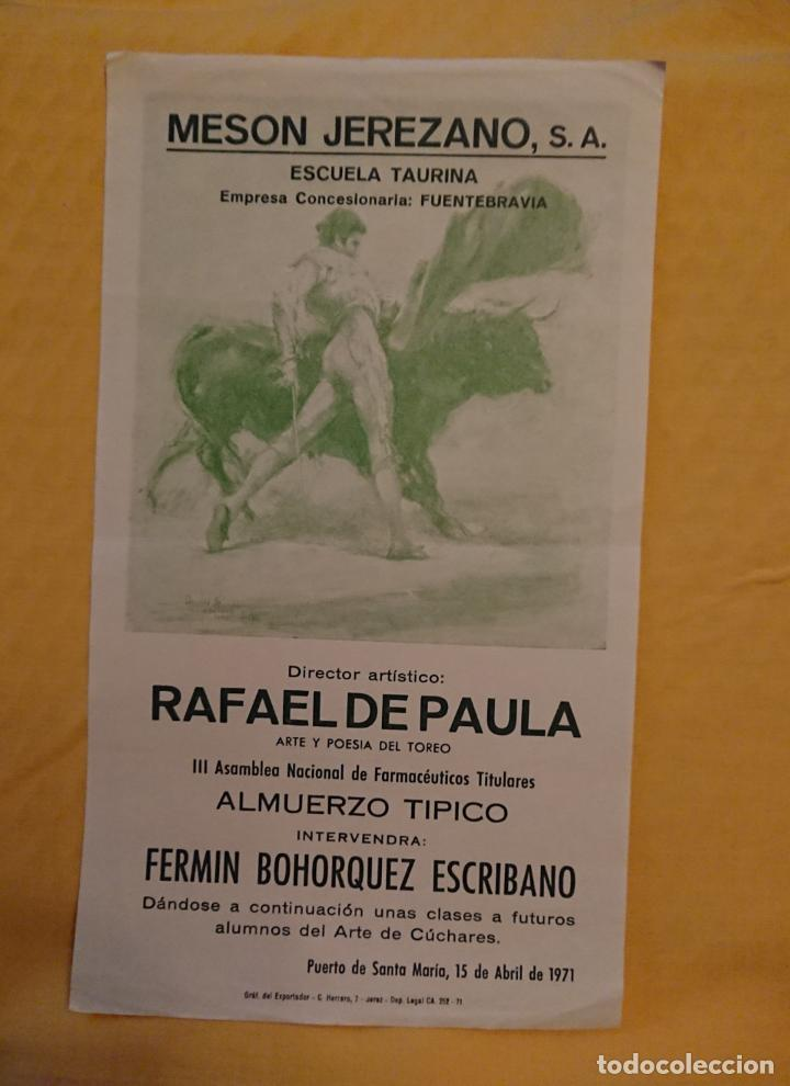RAFAEL DE PAULA, FERMIN BOHORQUEZ, MESON JEREZANO (Coleccionismo - Carteles Gran Formato - Carteles Toros)