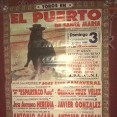 Carteles Toros: CARTEL CORRIDA DE TOROS EL PUERTO DE SANTA MARIA 2000.ESPARTACO. Lote 118724111