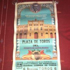 Carteles Toros: CARTEL CORRIDA DE TOROS PUERTO DE SANTA MARIA 1980 FRANCISCO RIVERA PAQUIRRI. Lote 118725394