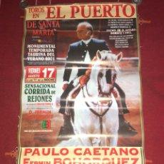 Carteles Toros: CARTEL CORRIDA DE TOROS EL PUERTO DE SANTA MARIA 2001 FERMIN BOHORQUEZ. Lote 118726018