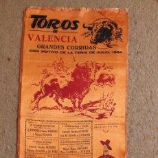 Carteles Toros: CARTEL DE TOROS DE VALENCIA. FERIA DE JULIO DE 1964. DÍAS 19 AL 30. SUSONI, MIGUELÍN, PACO CAMINO. Lote 119455127