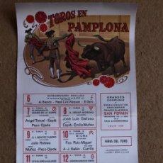 Carteles Toros: CARTEL DE TOROS DE PAMPLONA. 6 AL 14 DE JULIO DE 1980. ÁNGEL TERUEL, ESPLÁ, PACO OJEDA, GALLOSO. Lote 119456363