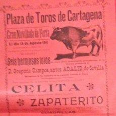 Carteles Toros: CARTEL PLAZA TOROS DE CARTAGENA GANADERIA CAMPOS, CELTA, ZAPATERITO 15 AGOS. 1911. Lote 122077715