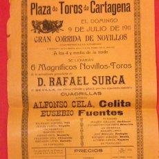 Carteles Toros: CARTEL PLAZA DE TOROS CARTAGENA, 9 JULIO 1911. GANADERIA SURCA. CELITA, FUENTES. Lote 122078195