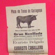 Carteles Toros: CARTEL PLAZA DE TOROS CARTAGENA 11 JULIO 1915 EVARISTO DELGADO, CABALLERO, RIPOLL. Lote 122083723