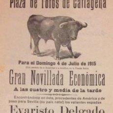 Carteles Toros: CARTEL PLAZA DE TOROS DE CARTAGENA, 4 JULIO 1915. DELGADO Y EVARISTO CABALLERO. MARINITO. Lote 122086707