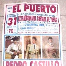 Carteles Toros: TOROS EN EL PUERTO DE SANTA MARÍA (CÁDIZ) 1990. PEDRO CASTILLO, EMILIO OLIVA, NIÑO DE LA TAURINA. Lote 122144079