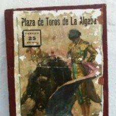 Carteles Toros: CARTEL DE TOROS DE ALGABA . Lote 122217335