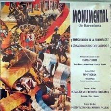 Carteles Toros: CARTEL GRAN TAMAÑO 96X54 INAUGURACION TEMPORADA 1998 PLAZA DE TOROS MONUMENTAL DE BARCELONA . Lote 122619491