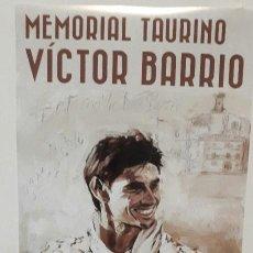 Carteles Toros: CARTEL TOROS HOMENAJE VICTOR BARRIO SEPULVEDA BUSCADISIMO. Lote 122656287