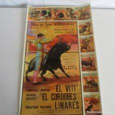 Carteles Toros: CARTEL DE TOROS, TAUROMAQUIA, TORERO, EL CORDOBÉS, EL VITI, PALOMO LINARES. Lote 123053999