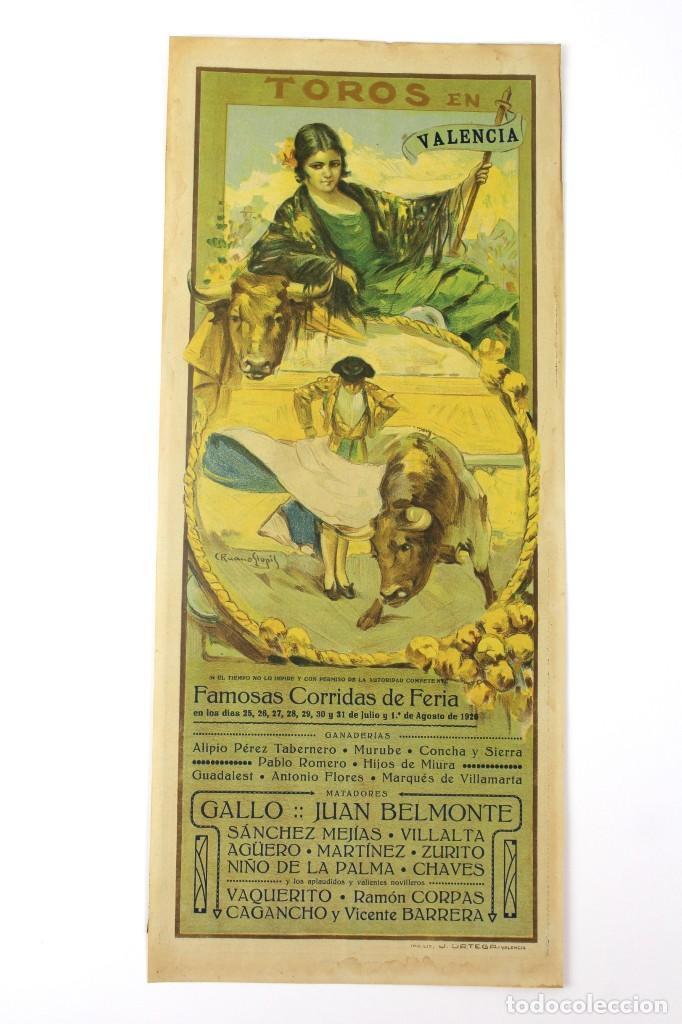 CARTEL DE TOROS,VALENCIA,GALLO,BELMONTE,MEJIAS,VILLALTA,AGUERO. JULIO DEL 25 AL 31.AÑO 1926. (Coleccionismo - Carteles Gran Formato - Carteles Toros)